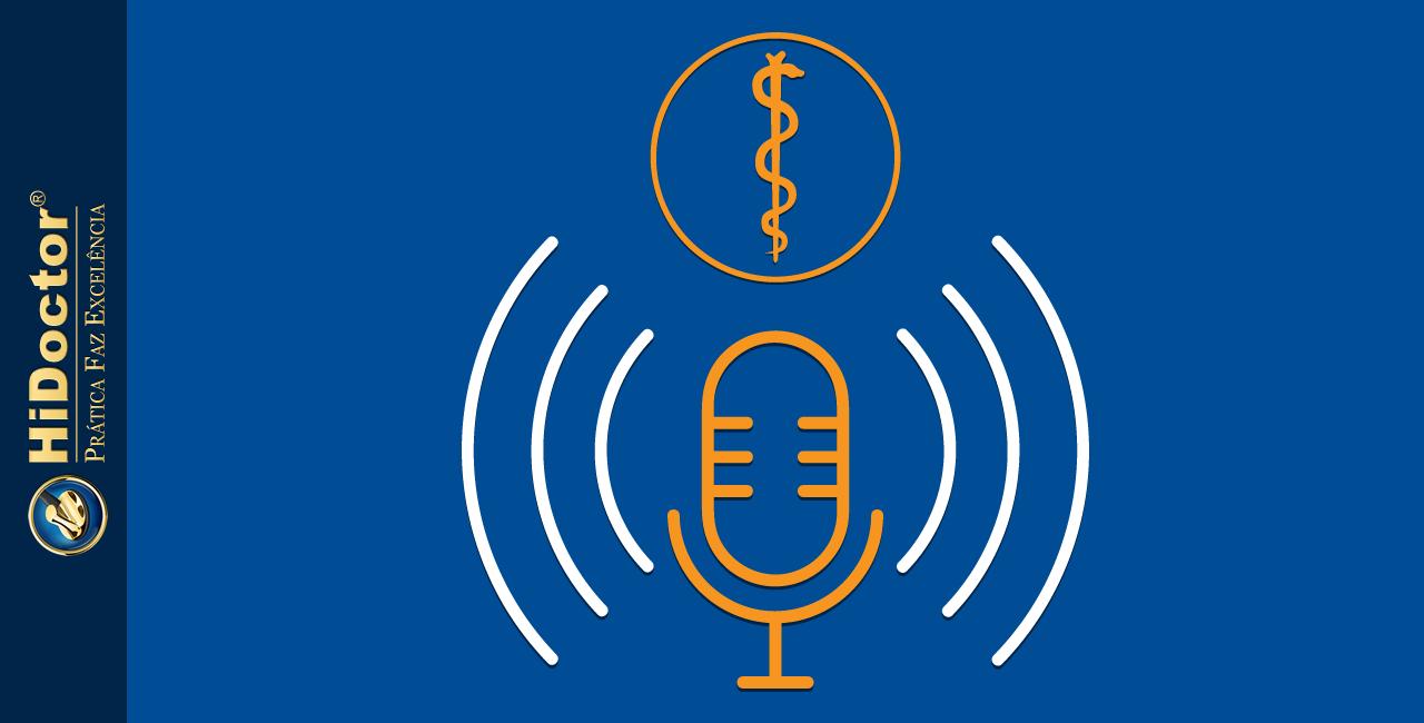 Podcast de medicina - veja opções interessantes para escutar agora